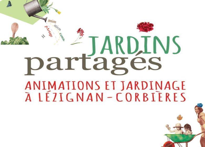 LES JARDINS PARTAGES – L'AUTOROUTE DE LA VIE !