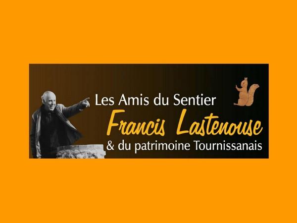 LE SENTIER FRANCIS LASTENOUSE